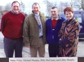 Matty Foley, Michael Murphy, Billy McCreary, Libby Murphy